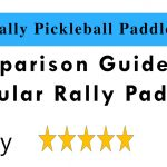 Rally Pickleball Paddle Reviews and Comparison 2019 | Pickleball Central Paddles