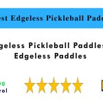 6 Best Edgeless Pickleball Paddles in 2020 | Edgeless Paddles