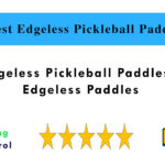 6 Best Edgeless Pickleball Paddles in 2021 | Edgeless Paddles