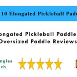 Top 10 Elongated Pickleball Paddles in 2021 | Oversized Paddle Reviews