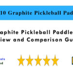 Top 10 Graphite Pickleball Paddles in 2021 - Review and Comparison Guide