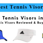 5 Best Tennis Visors in 2021 | A Comprehensive Buyer's Guide Included